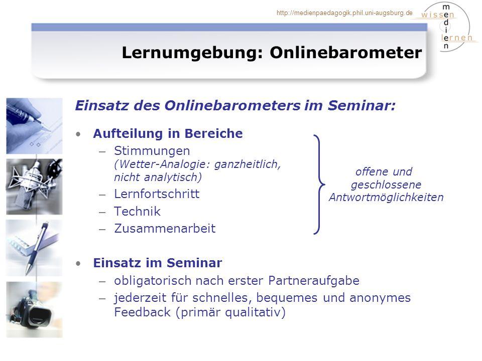 http://medienpaedagogik.phil.uni-augsburg.de Lernumgebung: Onlinebarometer Einsatz des Onlinebarometers im Seminar: Aufteilung in Bereiche – Stimmunge