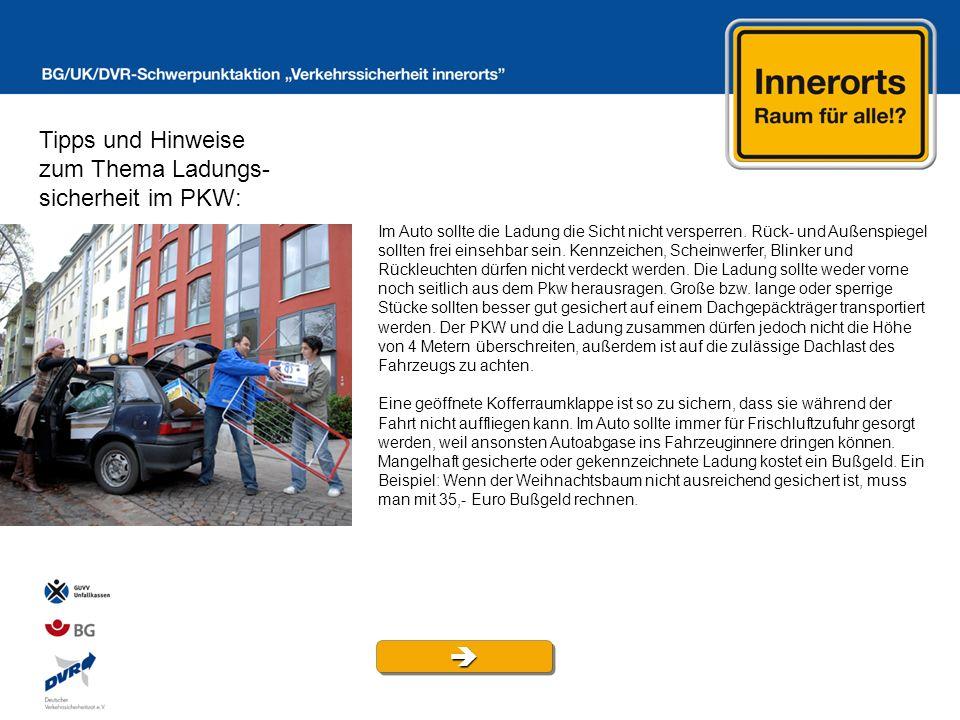 Tipps und Hinweise zum Thema Ladungs- sicherheit im PKW: Im Auto sollte die Ladung die Sicht nicht versperren. Rück- und Außenspiegel sollten frei ein