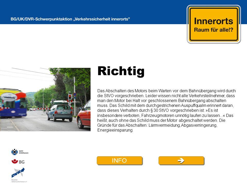 Richtig Das Abschalten des Motors beim Warten vor dem Bahnübergang wird durch die StVO vorgeschrieben.