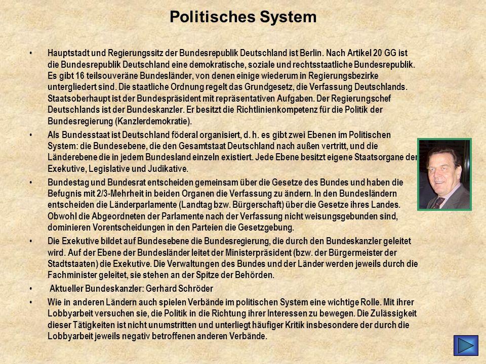 Politisches System Hauptstadt und Regierungssitz der Bundesrepublik Deutschland ist Berlin. Nach Artikel 20 GG ist die Bundesrepublik Deutschland eine