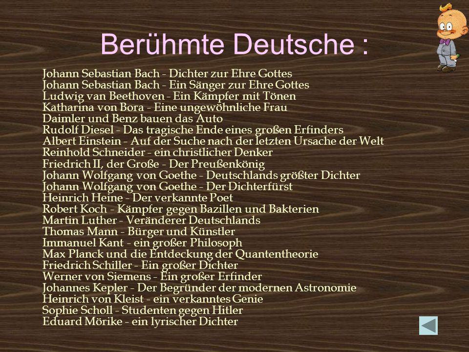 Berühmte Deutsche : Johann Sebastian Bach - Dichter zur Ehre Gottes Johann Sebastian Bach - Ein Sänger zur Ehre Gottes Ludwig van Beethoven - Ein Kämp