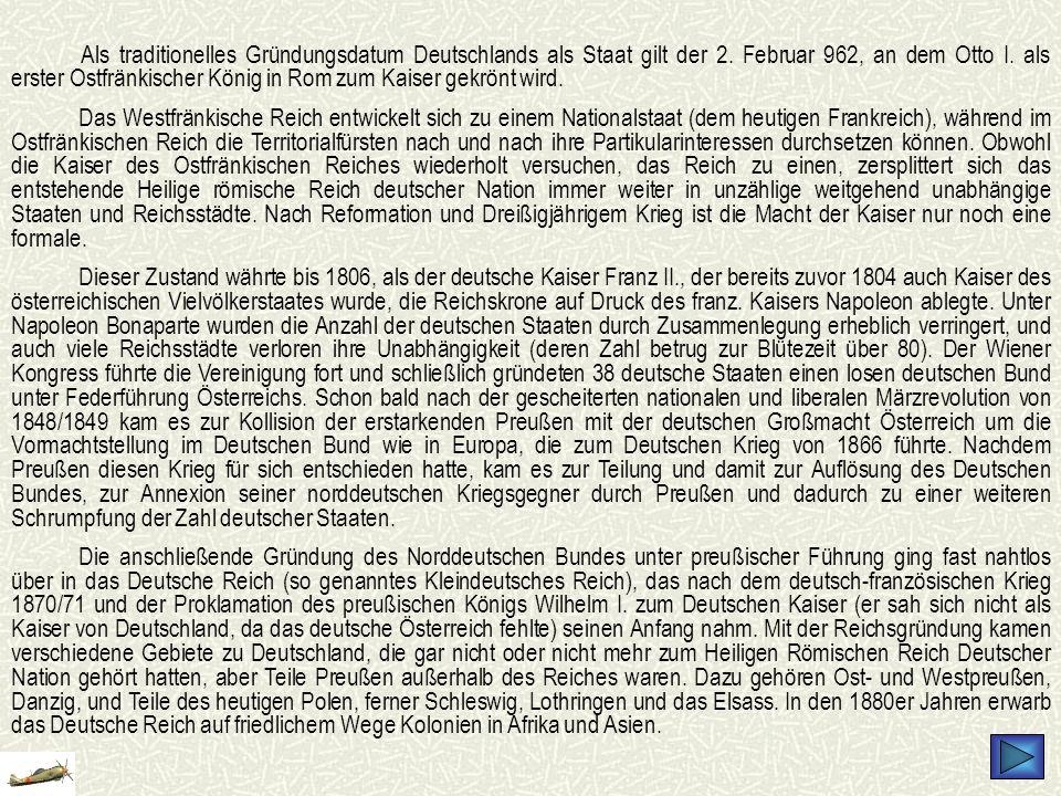 Als traditionelles Gründungsdatum Deutschlands als Staat gilt der 2. Februar 962, an dem Otto I. als erster Ostfränkischer König in Rom zum Kaiser gek