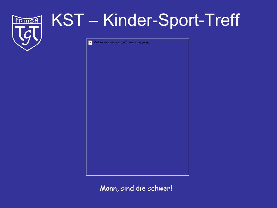 KST – Kinder-Sport-Treff Heut´ hab´ ich gar kein Bock auf´s Turnen.