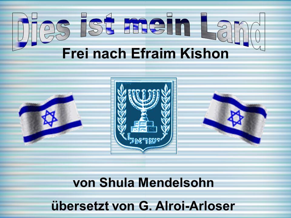 Frei nach Efraim Kishon von Shula Mendelsohn übersetzt von G. Alroi-Arloser