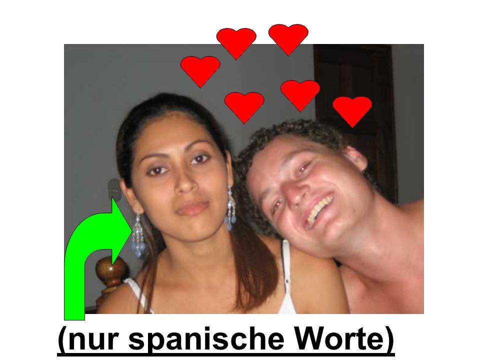 (nur spanische Worte)