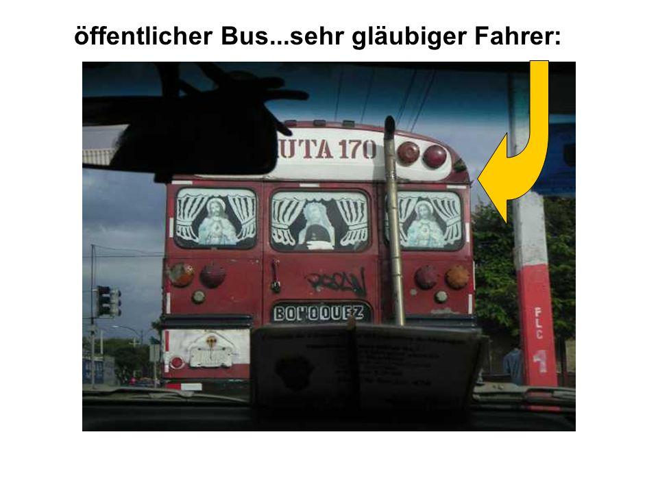 : öffentlicher Bus...sehr gläubiger Fahrer: