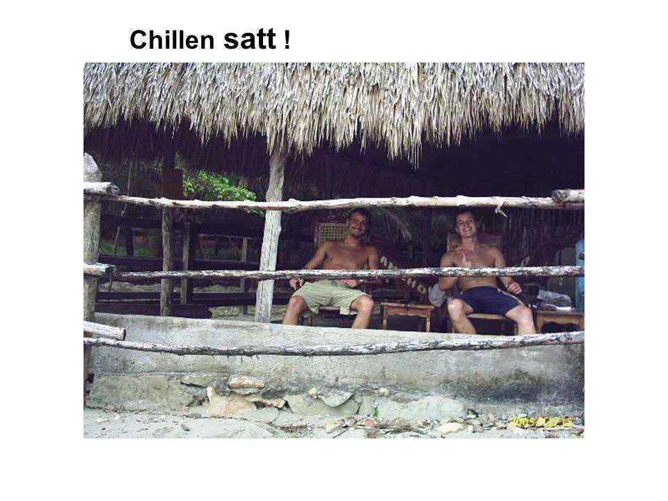 : Chillen satt !