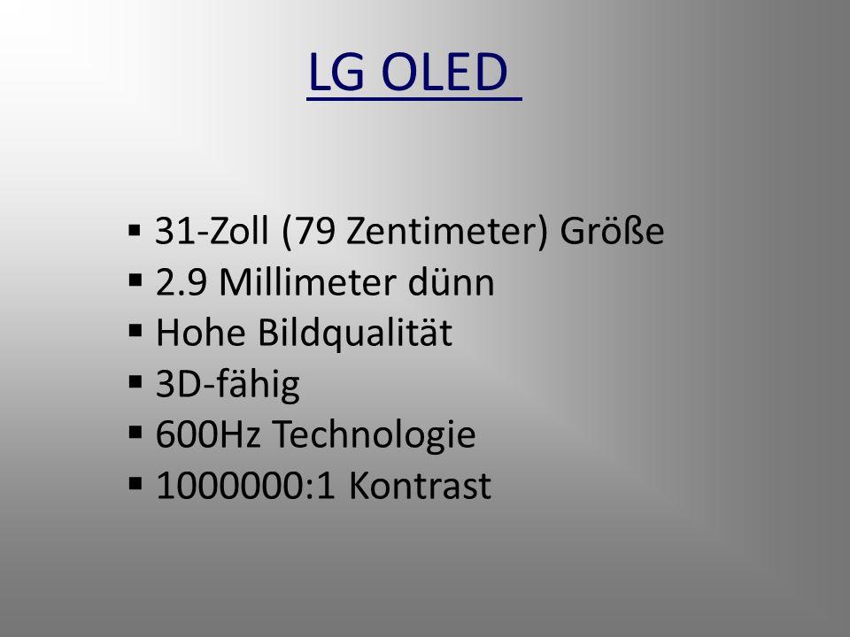 LG OLED 31-Zoll (79 Zentimeter) Größe 2.9 Millimeter dünn Hohe Bildqualität 3D-fähig 600Hz Technologie 1000000:1 Kontrast