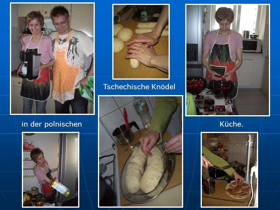 Tschechische Knödel in der polnischenKüche.