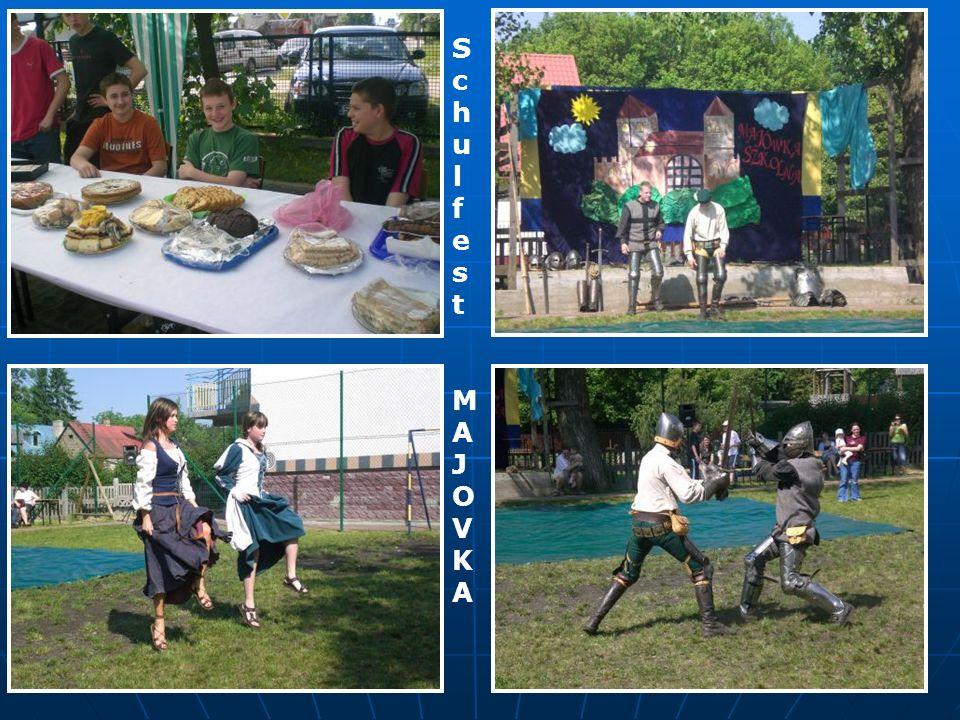 Schulfest MAJOVKASchulfest MAJOVKA
