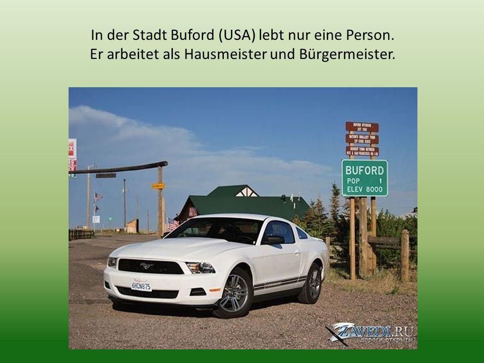 In der Stadt Buford (USA) lebt nur eine Person. Er arbeitet als Hausmeister und Bürgermeister.