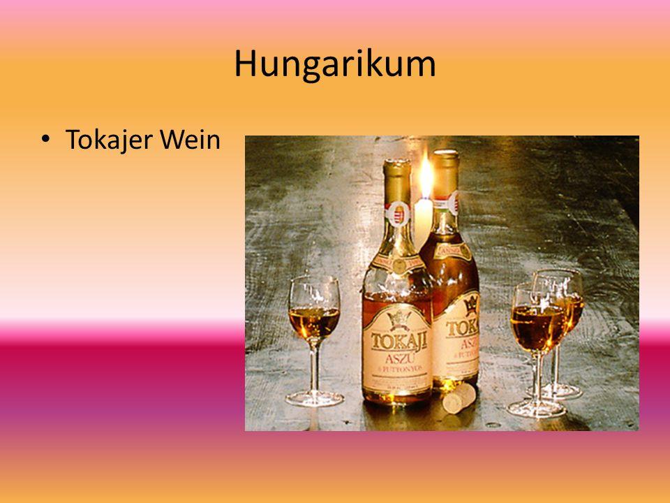 Hungarikum Tokajer Wein