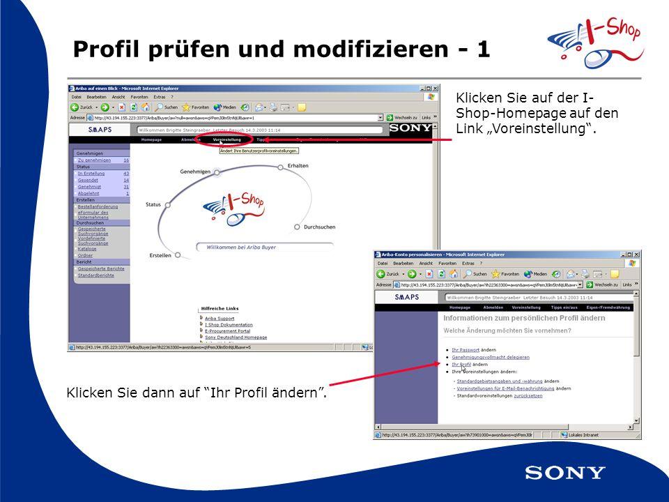 Profil prüfen und modifizieren - 1 Klicken Sie auf der I- Shop-Homepage auf den Link Voreinstellung.