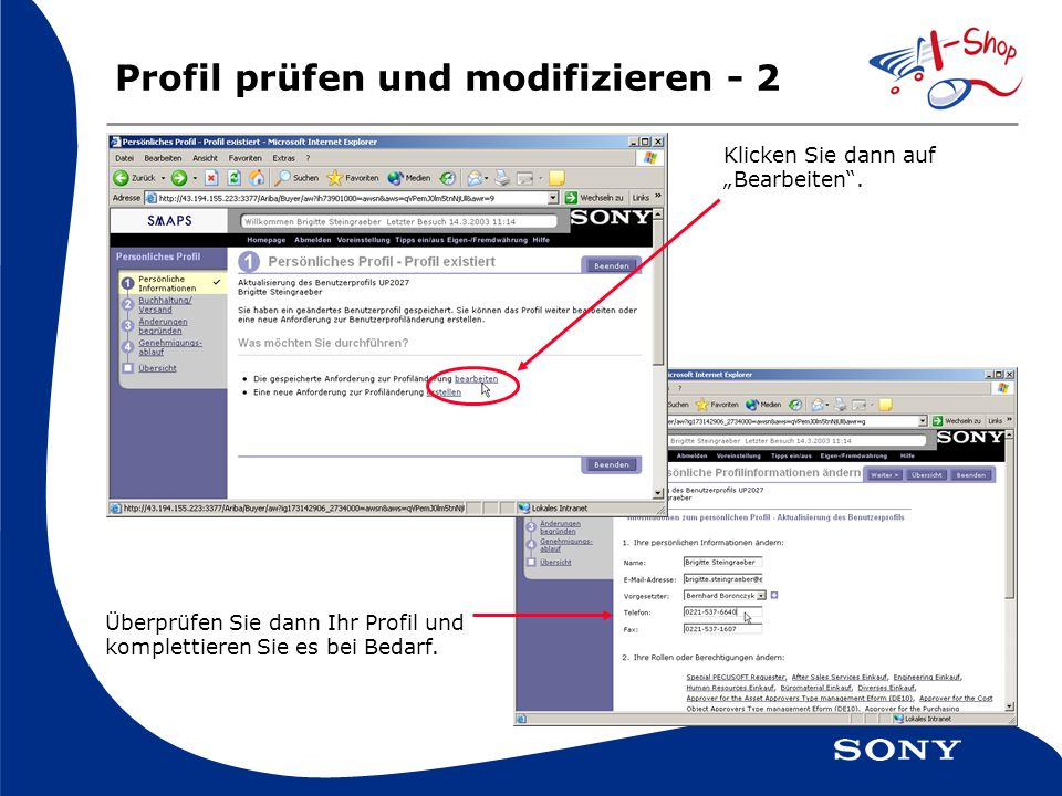Profil prüfen und modifizieren - 2 Klicken Sie dann auf Bearbeiten.