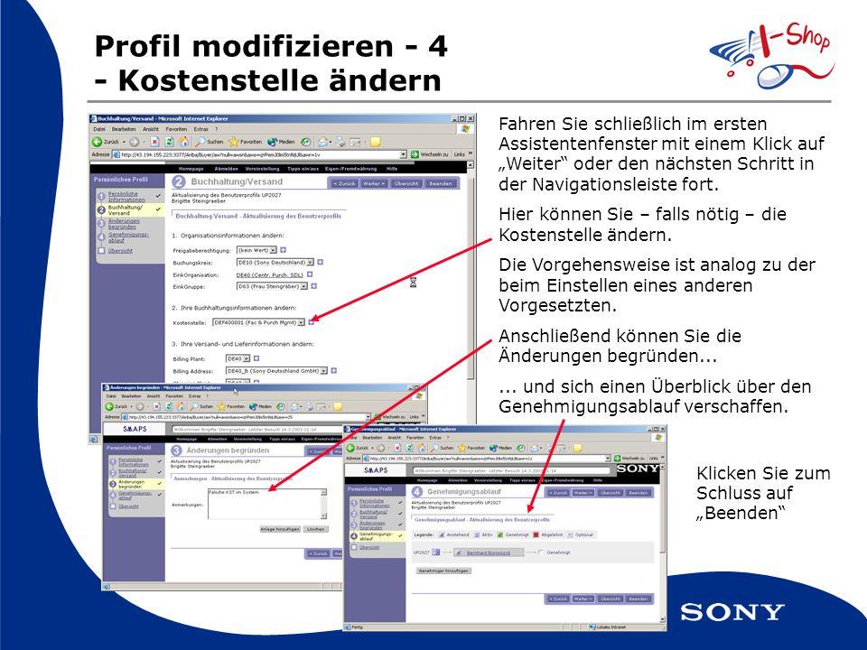 Profil modifizieren - 4 - Kostenstelle ändern Fahren Sie schließlich im ersten Assistentenfenster mit einem Klick auf Weiter oder den nächsten Schritt in der Navigationsleiste fort.