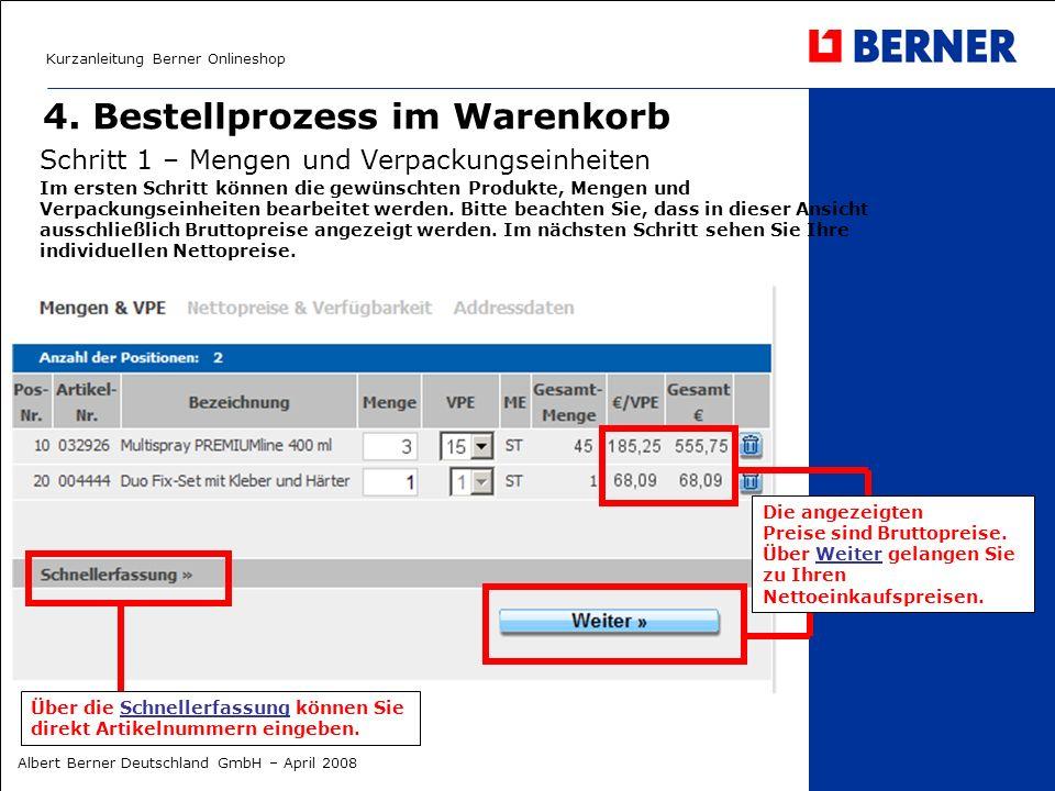 Kurzanleitung Berner Onlineshop Albert Berner Deutschland GmbH – April 2008 4.