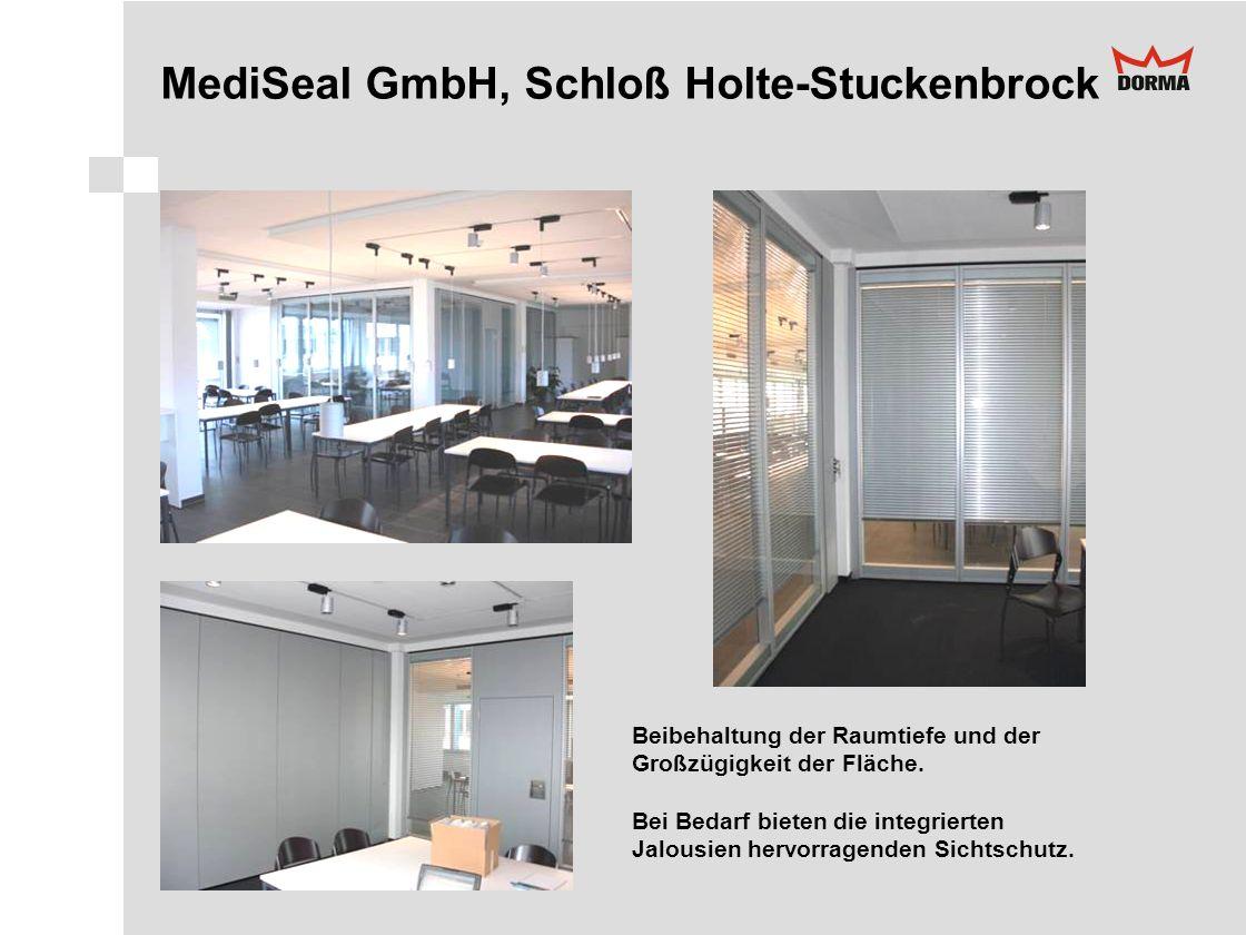 MediSeal GmbH, Schloß Holte-Stuckenbrock Beibehaltung der Raumtiefe und der Großzügigkeit der Fläche. Bei Bedarf bieten die integrierten Jalousien her