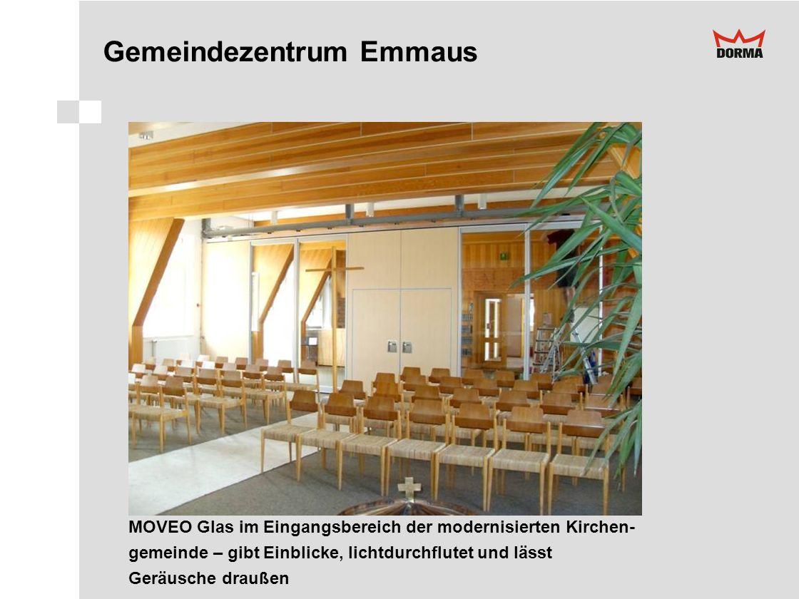 Gemeindezentrum Emmaus MOVEO Glas im Eingangsbereich der modernisierten Kirchen- gemeinde – gibt Einblicke, lichtdurchflutet und lässt Geräusche drauß
