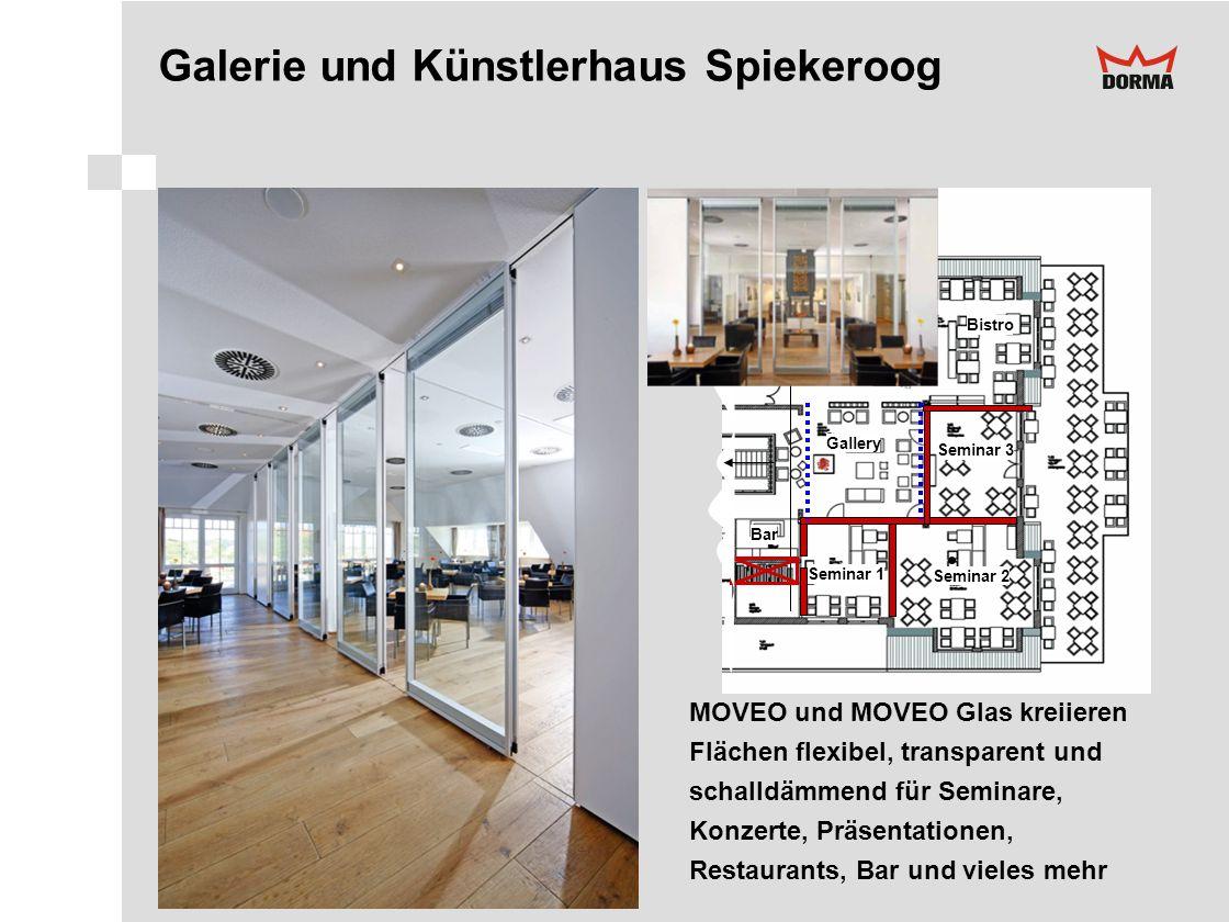 Gallery Bar Bistro Seminar 3 Seminar 2 Seminar 1 Galerie und Künstlerhaus Spiekeroog MOVEO und MOVEO Glas kreiieren Flächen flexibel, transparent und