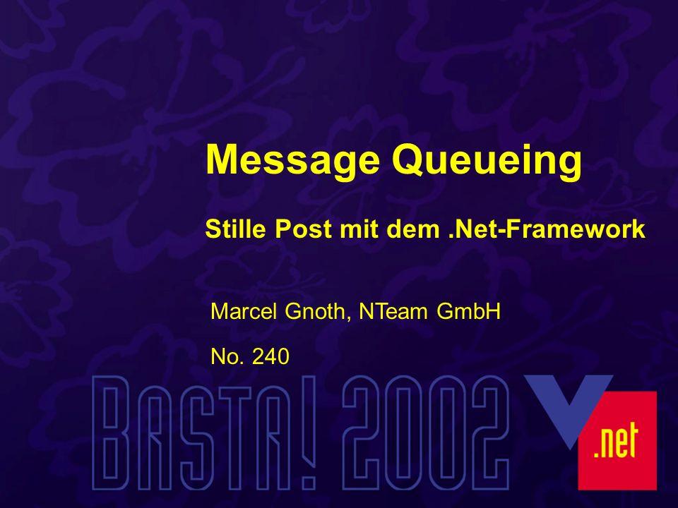 Öffnen mit Label Label = Name einer Queue Sucht über MQIS die Queue Langsamer, da Zugriff auf MQIS Kein Offline Nur Public Queues Dim myQueue As New MessageQueue( Label:TheLabel )