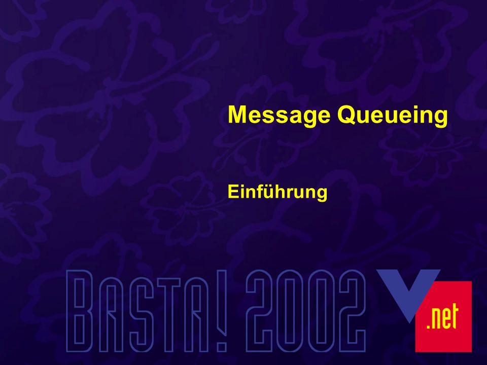 Message – Queueing Transport von Nachrichten zwischen Computern