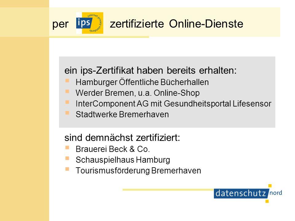 Rahmenbedingungen der ips-Begutachtung Anforderungen an ips-Gutachter: Unabhängigkeit Fachkunde Seriösität diejenigen Unternehmen, die bereits beim ULD Schleswig-Holstein akkreditiert sind, werden auch als Gutachter für ips anerkannt datenschutz nord GmbH führt eine Liste der ips- Gutachter sowie eine Liste der per ips zertifizierten Produkte sämtliche ips-Gutachten werden von der datenschutz nord GmbH archiviert