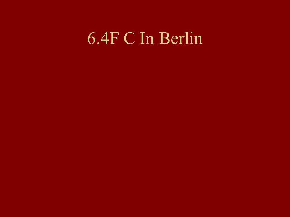 6.4F C In Berlin