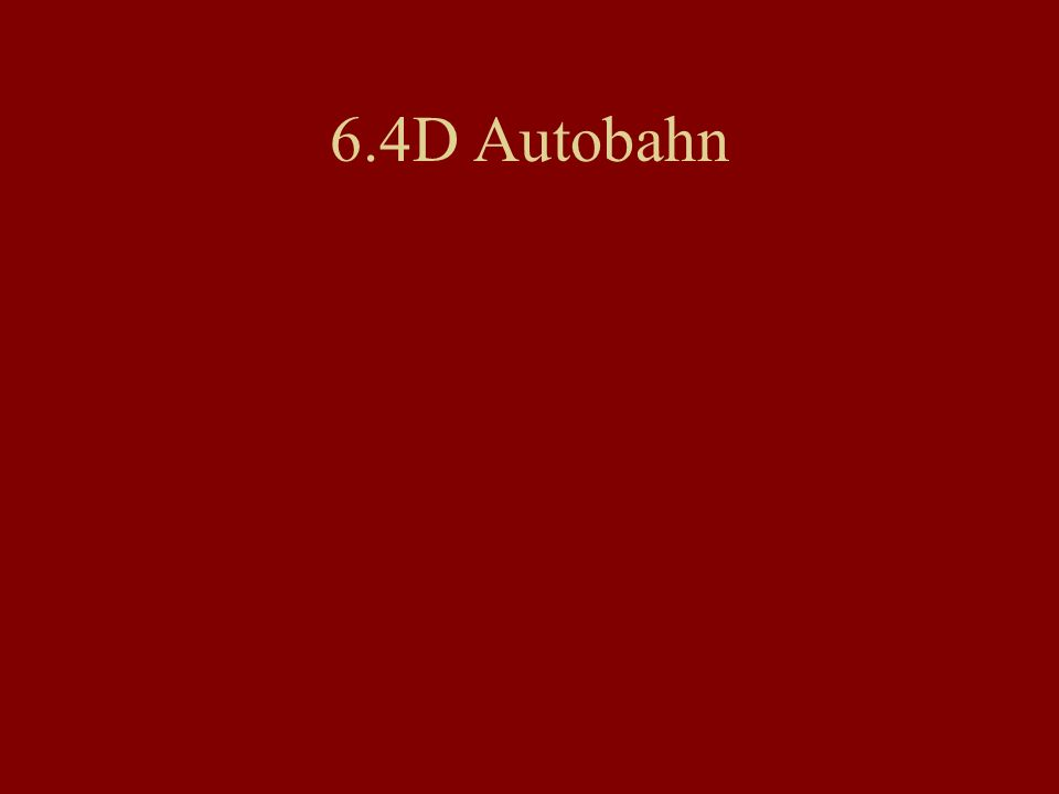 6.4D Autobahn
