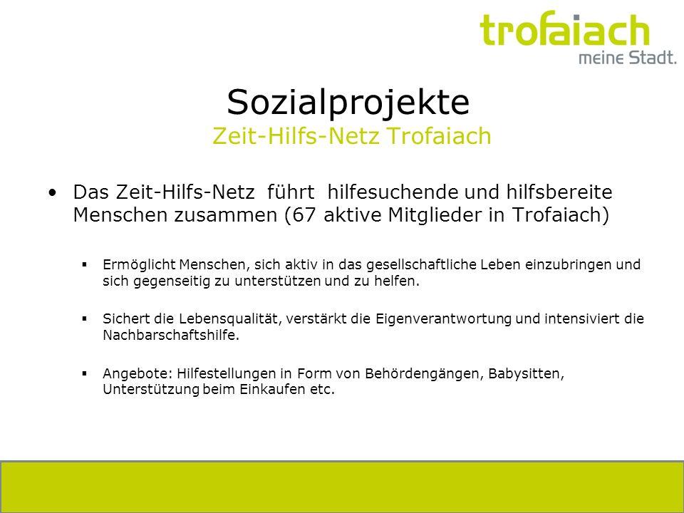 Sozialprojekte Zeit-Hilfs-Netz Trofaiach Das Zeit-Hilfs-Netz führt hilfesuchende und hilfsbereite Menschen zusammen (67 aktive Mitglieder in Trofaiach