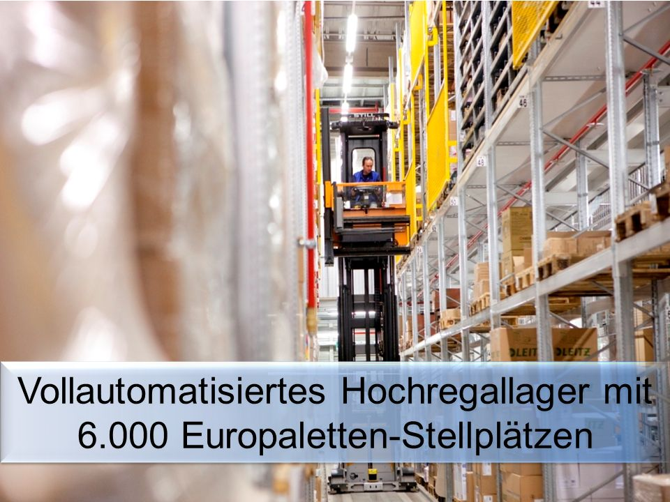 Vollautomatisiertes Hochregallager mit 6.000 Europaletten-Stellplätzen