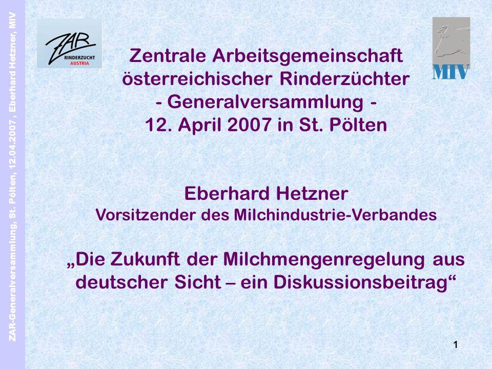 ZAR-Generalversammlung, St. Pölten, 12.04.2007, Eberhard Hetzner, MIV 1 Zentrale Arbeitsgemeinschaft österreichischer Rinderzüchter - Generalversammlu