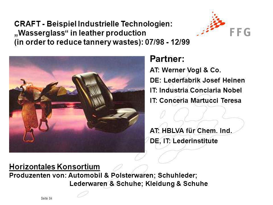 Seite 84 Partner: AT: Werner Vogl & Co. DE: Lederfabrik Josef Heinen IT: Industria Conciaria Nobel IT: Conceria Martucci Teresa AT: HBLVA für Chem. In