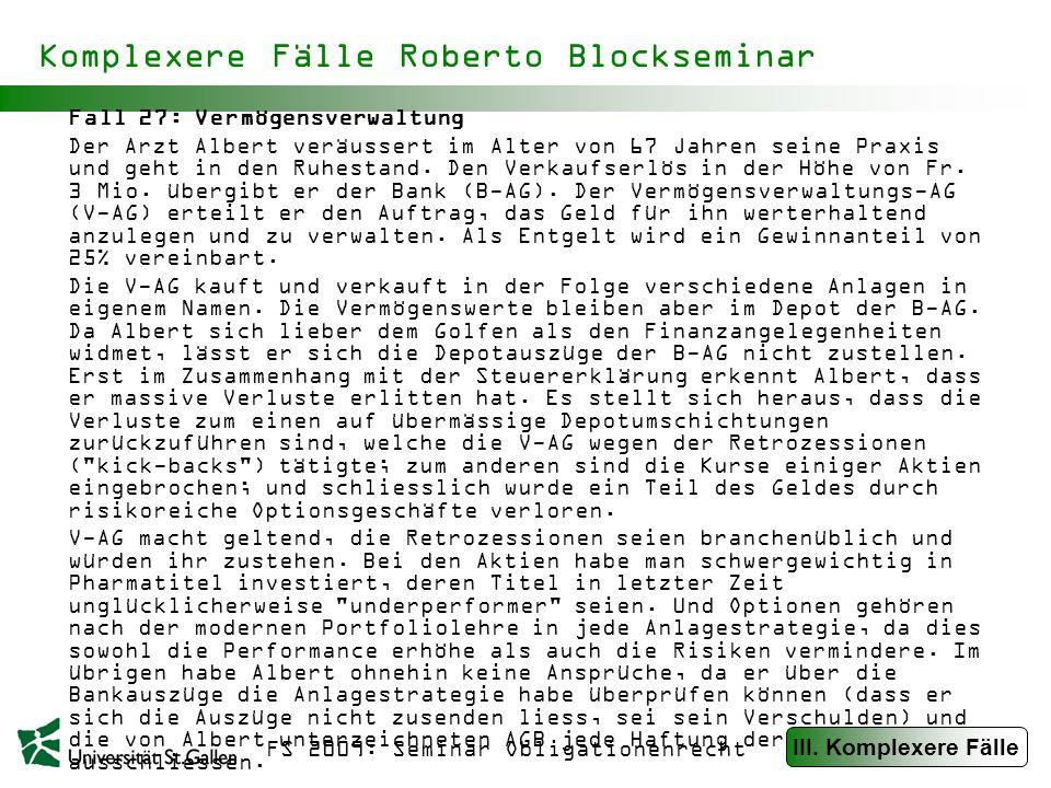 FS 2009: Seminar Obligationenrecht Komplexere Fälle Roberto Blockseminar Fall 28: Ferienprobleme Anton erkundigt sich im Reisebüro Sonnenschein nach einem Flug nach Ägypten.