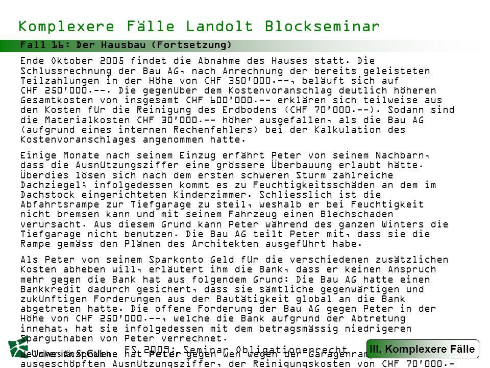 FS 2009: Seminar Obligationenrecht Kurzfälle Roberto Blockseminar Fall 17 Z kauft Ziegelsteine bei der Firma H.
