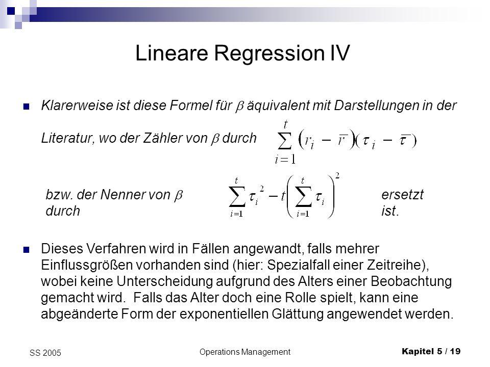 Operations ManagementKapitel 5 / 19 SS 2005 Klarerweise ist diese Formel für äquivalent mit Darstellungen in der Literatur, wo der Zähler von durch Li