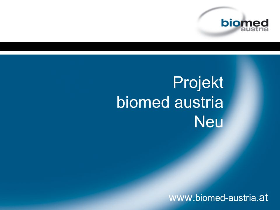 Projekt biomed austria Neu www. biomed-austria.at