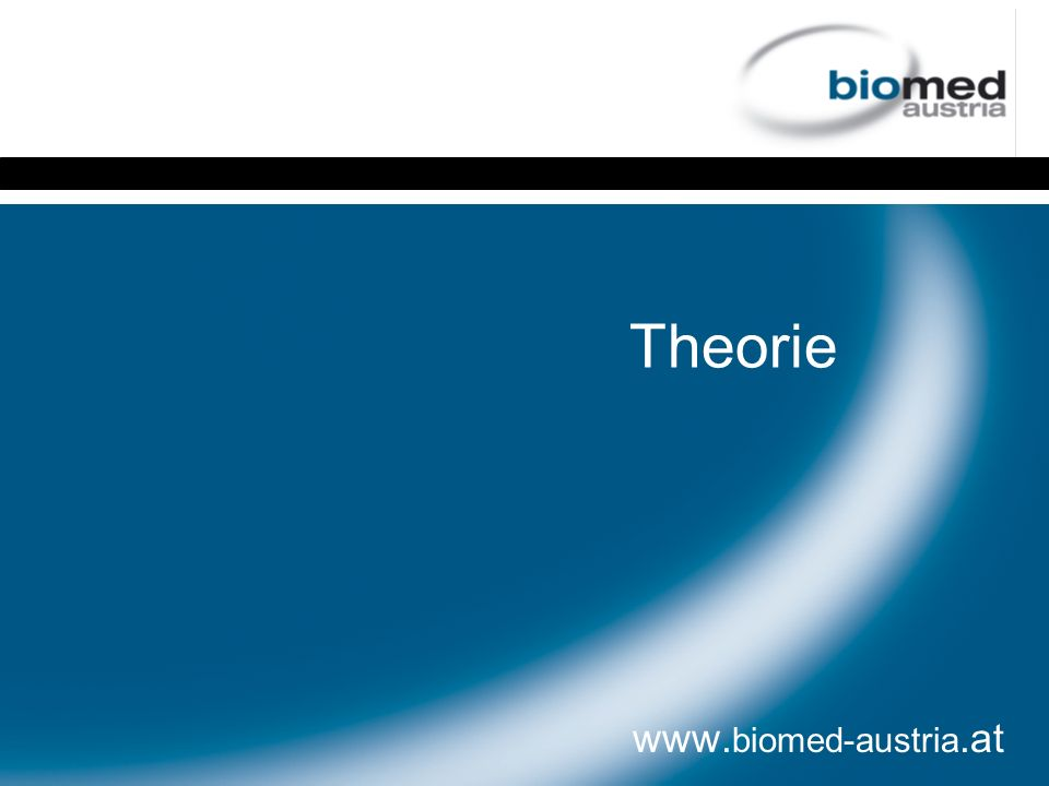 Theorie www. biomed-austria.at