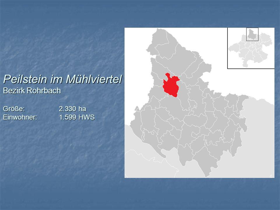 Peilstein im Mühlviertel Bezirk Rohrbach Größe: 2.330 ha Einwohner:1.599 HWS