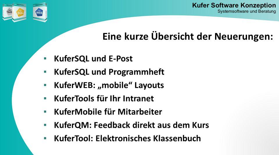 KuferSQL und E-Post Das E-Post-Verfahren ist in KuferSQL integriert: neuer Kommunikationskanal zertifizierte, rechtssichere E-Mails Hybrid-Betrieb erhebliche Einsparungen für die VHS offiziell abgenommen von der Deutschen Post und in Betrieb