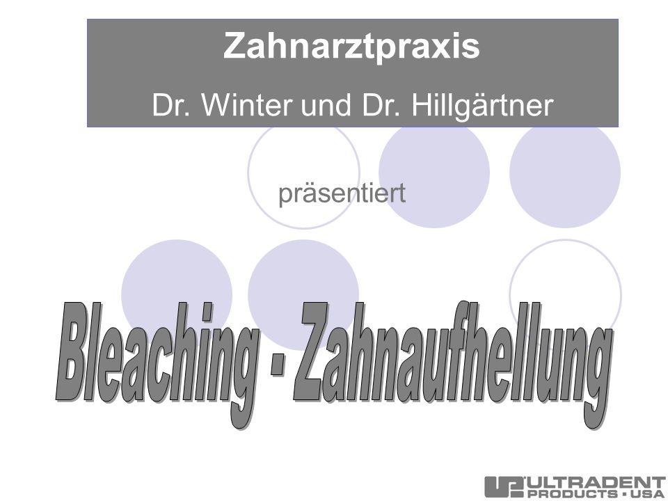 präsentiert Zahnarztpraxis Dr. Winter und Dr. Hillgärtner