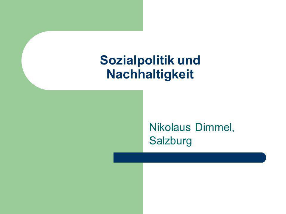 Sozialpolitik und Nachhaltigkeit Nikolaus Dimmel, Salzburg