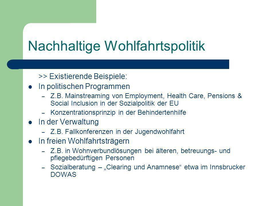 Nachhaltige Wohlfahrtspolitik >> Existierende Beispiele: In politischen Programmen – Z.B.