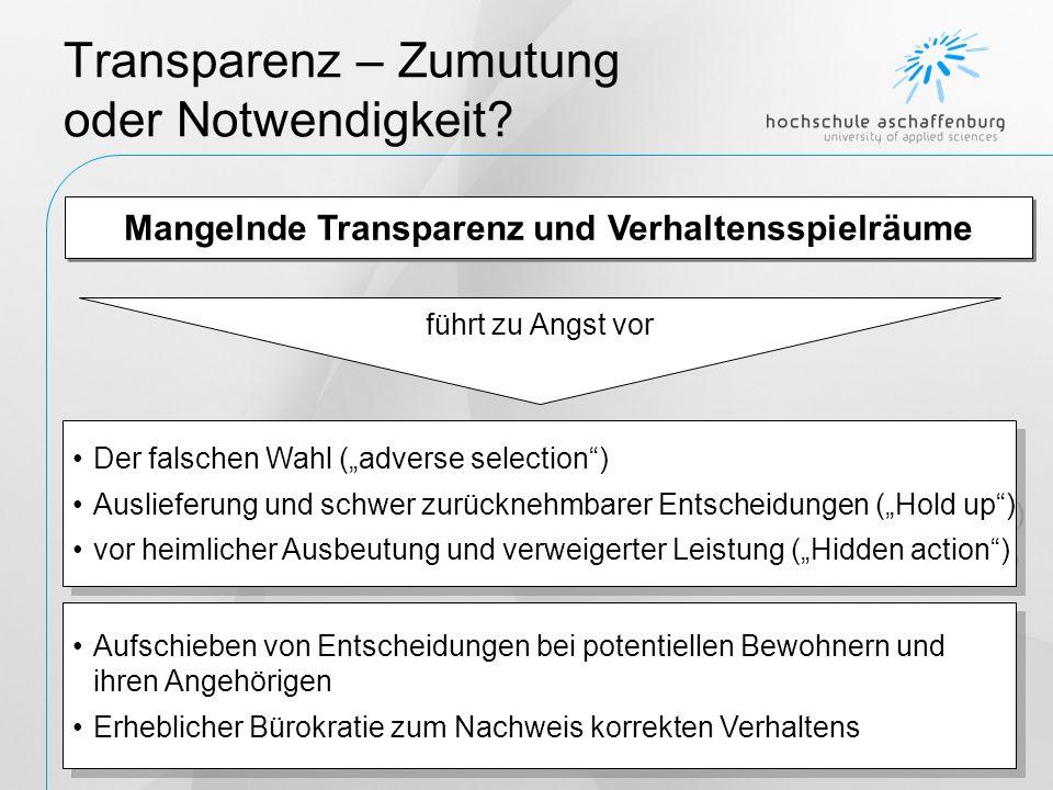 Transparenz – Zumutung oder Notwendigkeit.Mehr Transparenz im Pflegebereich ist sinnvoll.