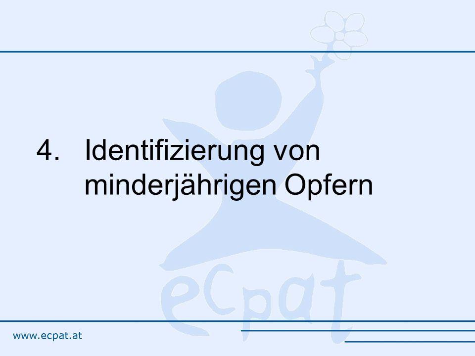 4.Identifizierung von minderjährigen Opfern