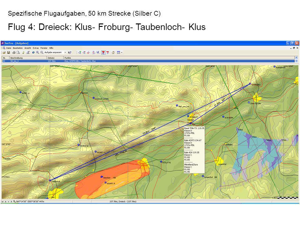Spezifische Flugaufgaben, 50 km Strecke (Silber C) Flug 4: Dreieck: Klus- Froburg- Taubenloch- Klus