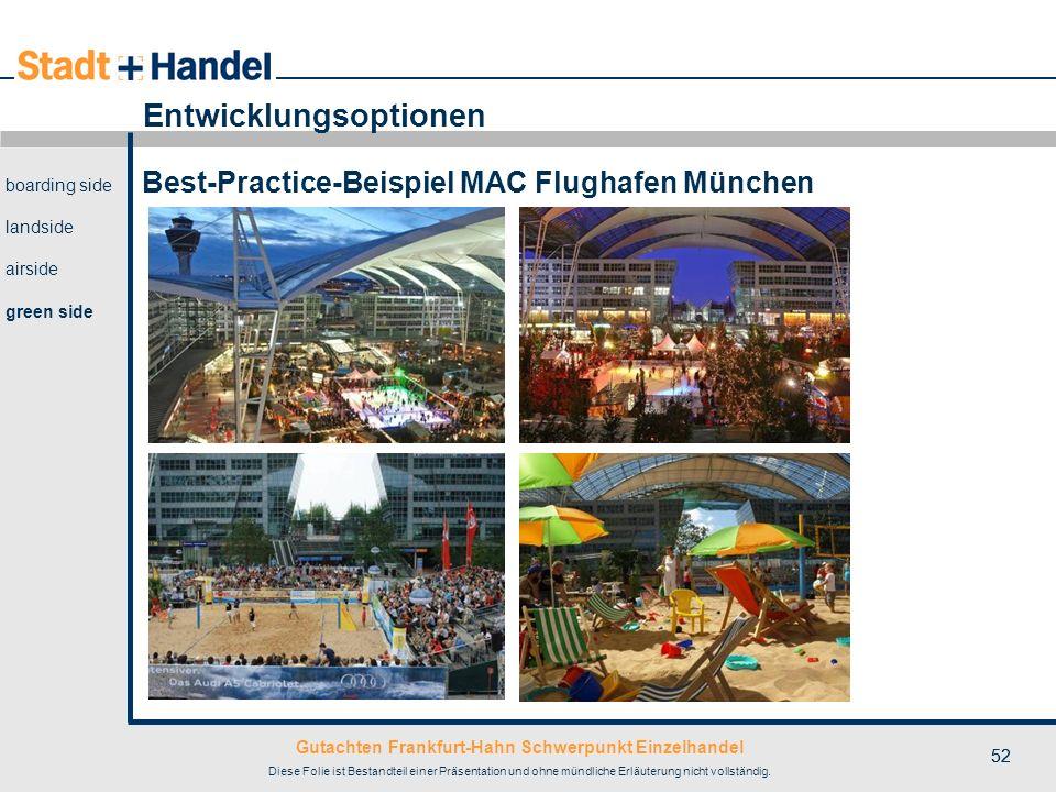 Gutachten Frankfurt-Hahn Schwerpunkt Einzelhandel Diese Folie ist Bestandteil einer Präsentation und ohne mündliche Erläuterung nicht vollständig. 52