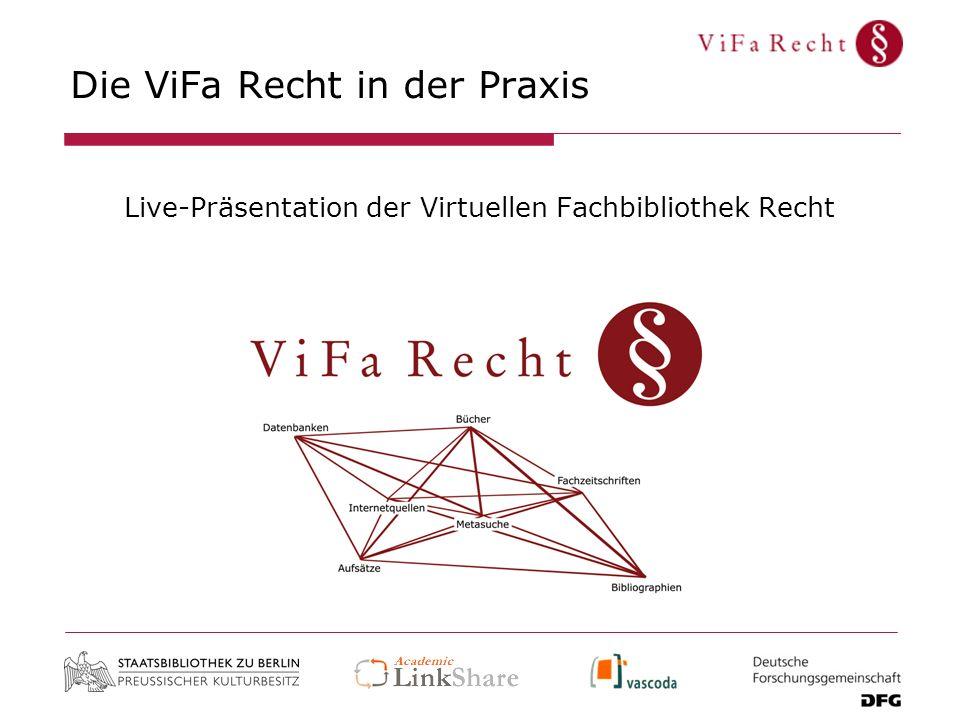 Die ViFa Recht in der Praxis Live-Präsentation der Virtuellen Fachbibliothek Recht