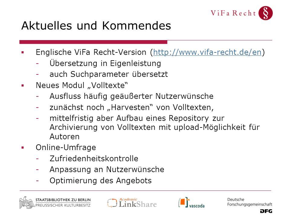 Aktuelles und Kommendes Englische ViFa Recht-Version (http://www.vifa-recht.de/en)http://www.vifa-recht.de/en -Übersetzung in Eigenleistung -auch Such
