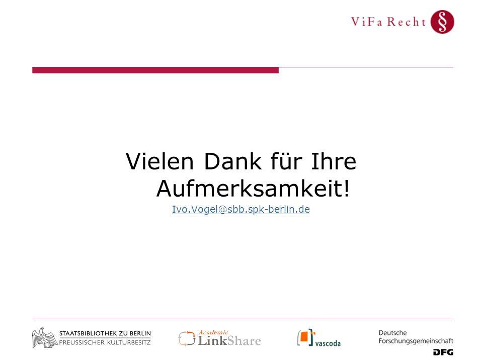 Vielen Dank für Ihre Aufmerksamkeit! Ivo.Vogel@sbb.spk-berlin.de