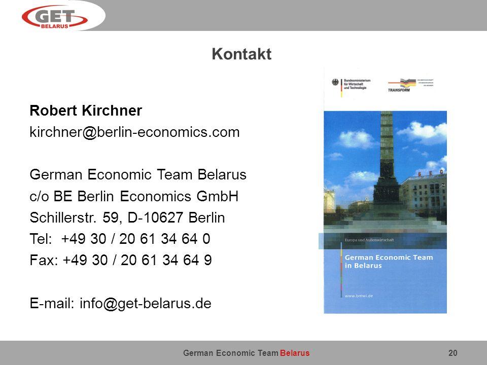 German Economic Team Belarus Kontakt Robert Kirchner kirchner@berlin-economics.com German Economic Team Belarus c/o BE Berlin Economics GmbH Schillers